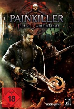 Painkiller Hell & Damnation (2012/RUS/Repack by Fenixx)