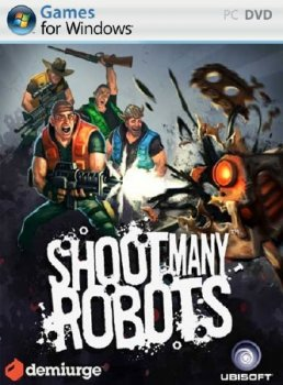 Shoot Many Robots (2012/ENG/RePack R.G. ReCoding)